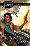 The Burning Sky: Halcyon #1: A Steampunk Fantasy (Volume 1)