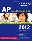 img - for Kaplan AP Calculus AB & BC 2012 book / textbook / text book