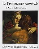 La Renaissance maniériste