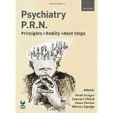 Psychiatry PRN: Principles, Reality, Next Stepsby Sarah Stringer