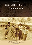 img - for University of Arkansas (Campus History) book / textbook / text book