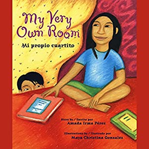 My Very Own Room/Mi Propio Cuartito Audiobook