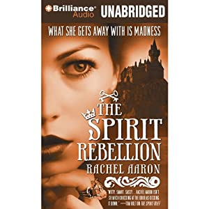 The Spirit Rebellion Audiobook