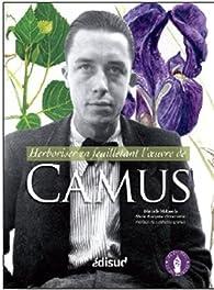 Herboriser en feuilletant l\'oeuvre de Camus par Marcelle Mahasela