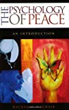 img - for The Psychology of Peace: An Introduction (Praeger Security International) book / textbook / text book