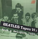 BEATLES TAPES VI:ROCK & RELIGI
