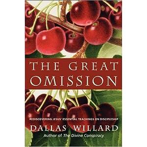 The Great Omission - Dallas Willard