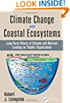 Climate Change and Coastal Ecosystems...