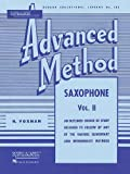 Rubank Advanced Method: Saxophone, Vol. II (Rubank Educational Library)