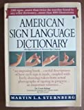 American Sign Language Dictionary (0062720384) by Martin L. A. Sternberg