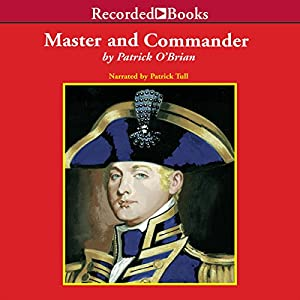 Master and Commander: Aubrey/Maturin Series, Book 1 | [Patrick O'Brian]