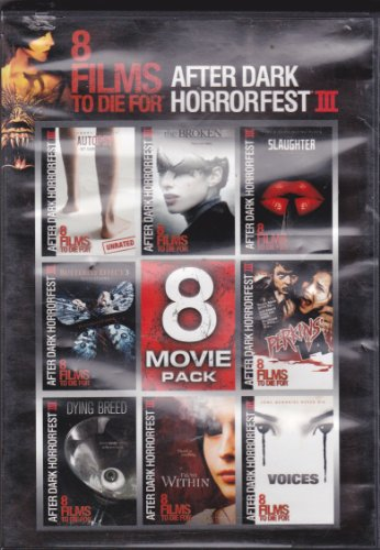 8 films to die for after dark horrorfest iii includes