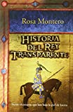 Historia Del Rey Transparente/ the Story of the Translucent King