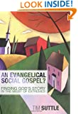 An Evangelical Social Gospel?: Finding God's Story in the Midst of Extremes