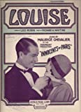 "Louise  (As Sung By Maurice Chevalier in the Paramount Production ""Innocents of Paris"")"