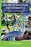 img - for Biology of Evolution and Systematics: Cohesive, Concise, yet Comprehensive Introduction for Students and Professionals book / textbook / text book