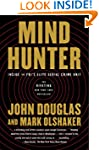 Mindhunter: Inside the FBI's Elite Se...