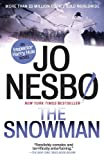 The Snowman: A Harry Hole Novel (7) (Vintage Crime/Black Lizard) Jo Nesbo
