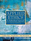 Applied Ethics: A Multicultural Approach (4th Edition)