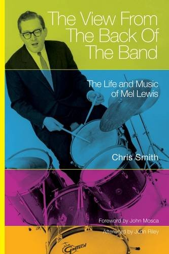 the-view-from-the-back-of-the-band-the-life-and-music-of-mel-lewis