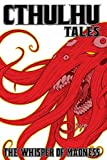 Cthulhu Tales Vol. 2: Whispers of Madness (1934506516) by Steve Niles
