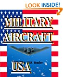 MILITARY AIRCRAFT USA (Photo Book) Alan Phillips