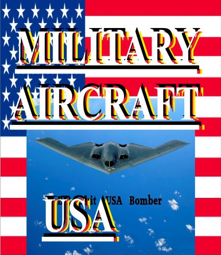 MILITARY AIRCRAFT USA (Photo Book)