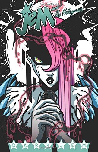 Jem and the Holograms Volume 3: Dark Jem (Jem Media compare prices)