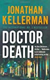Jonathan Kellerman Doctor Death (Alex Delaware)