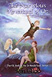 img - for The Marvelous Neverland of Oz (Oz-Wonderland Series) (Volume 4) book / textbook / text book