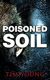 Poisoned Soil: A Supernatural Thriller by Tim Young ebook deal