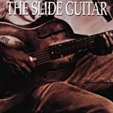 Slide Guitar, Bottles, Knives & Steelby Slide Guitar: Bottles...