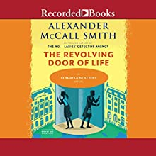 The Revolving Door of Life Audiobook by Alexander McCall Smith Narrated by Robert Ian Mackenzie