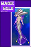 Magic Hold (Book Two of The Ways of Magic 2)