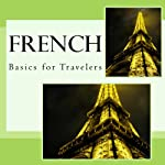 French - Basics for Travelers | N. T. Gore