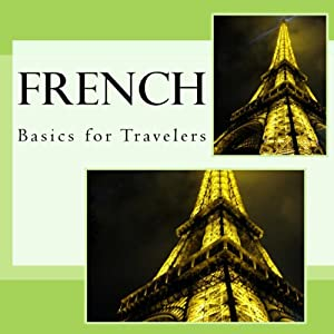 French - Basics for Travelers Audiobook
