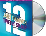 img - for By Janet Evanovich Twelve Sharp (Stephanie Plum) (Stephanie Plum Novels) (Unabridged) [Audio CD] book / textbook / text book