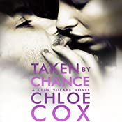 Taken by Chance | Chloe Cox