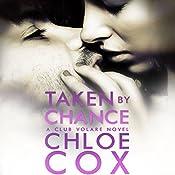 Taken by Chance   Chloe Cox