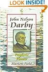 JOHN NELSON DARBY PROPHETIC PIONEER PB