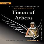 Timon of Athens: Arkangel Shakespeare | William Shakespeare