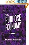 The Purpose Economy: How Your Desire...