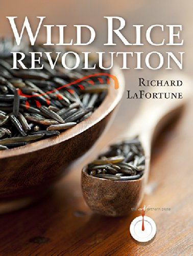 Wild Rice Revolution by Richard LaFortune