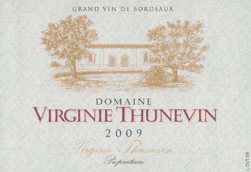 2009 Virginie Thunevin Bordeaux 750 Ml