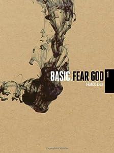 Basic, Vol. 1: Fear God