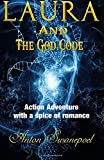 Laura And The God Code: Volume 2