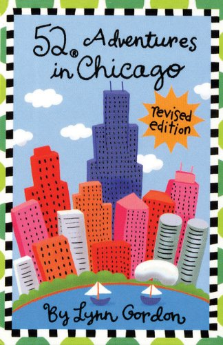 52 Adventures in Chicago (Revised Edition) (52 Series) (Restaurants In Chicago compare prices)