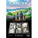 Cancer: Step Outside the Box ~ Ty M. Bollinger