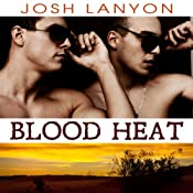 Blood Heat: Dangerous Ground | [Josh Lanyon]