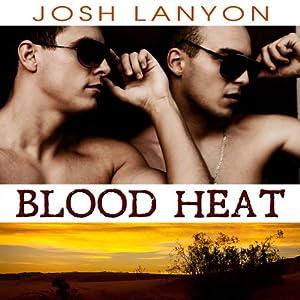 Blood Heat Hörbuch